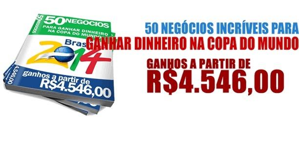 50 negócios para ganhar dinheiro na copa do mundo no brasil