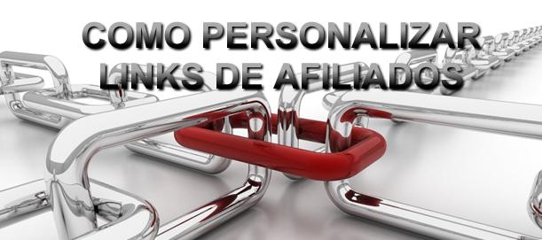 Como personalizar links de afiliados