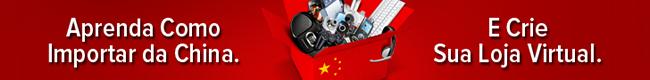 Como Importar da China e Ganhar Dinheiro